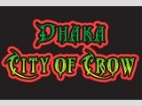 DHAKA City Of Crow